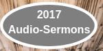 2017 Audio-Sermons