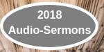 2018 Audio-Sermons