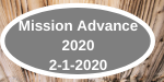 Mission Advance 2020 2-1-2020
